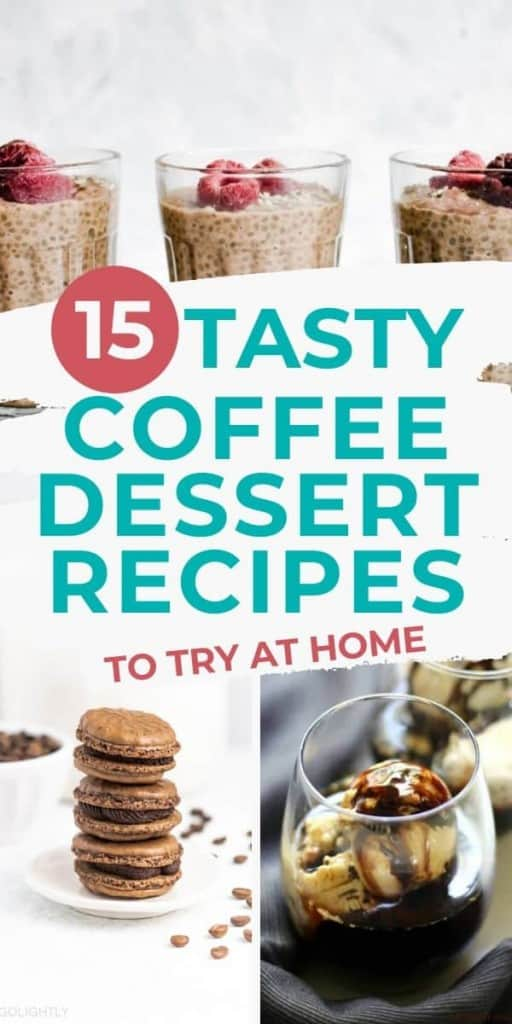 three coffee desserts with text overlay Tasty coffee dessert recipes