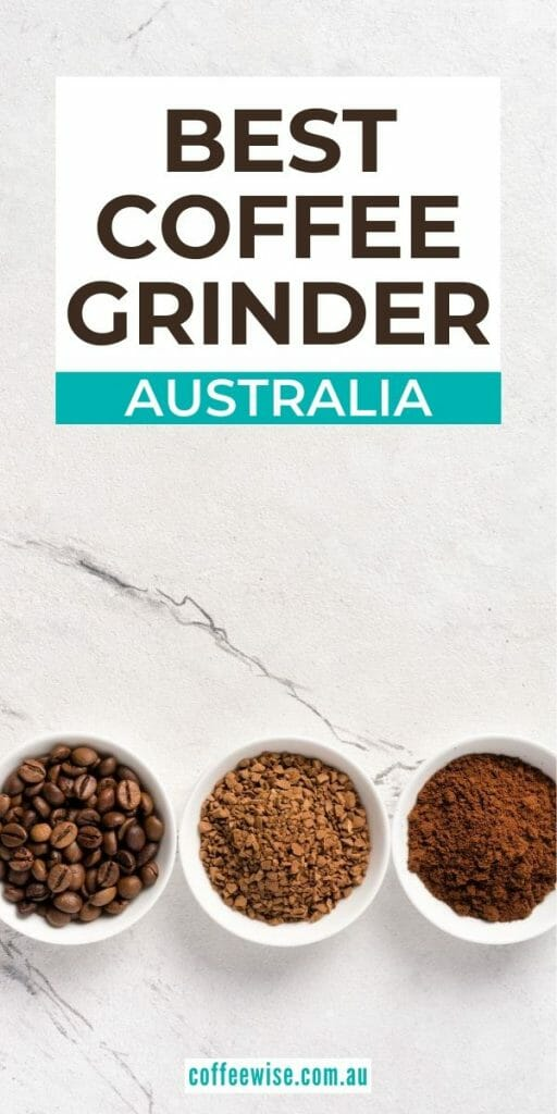 close up of ground coffee beans with text overlay best coffee grinder australia