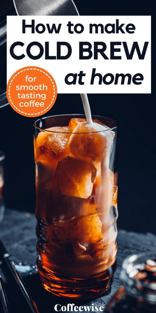 Glass of black cold brew with text overlay How to make cold brew coffee at home