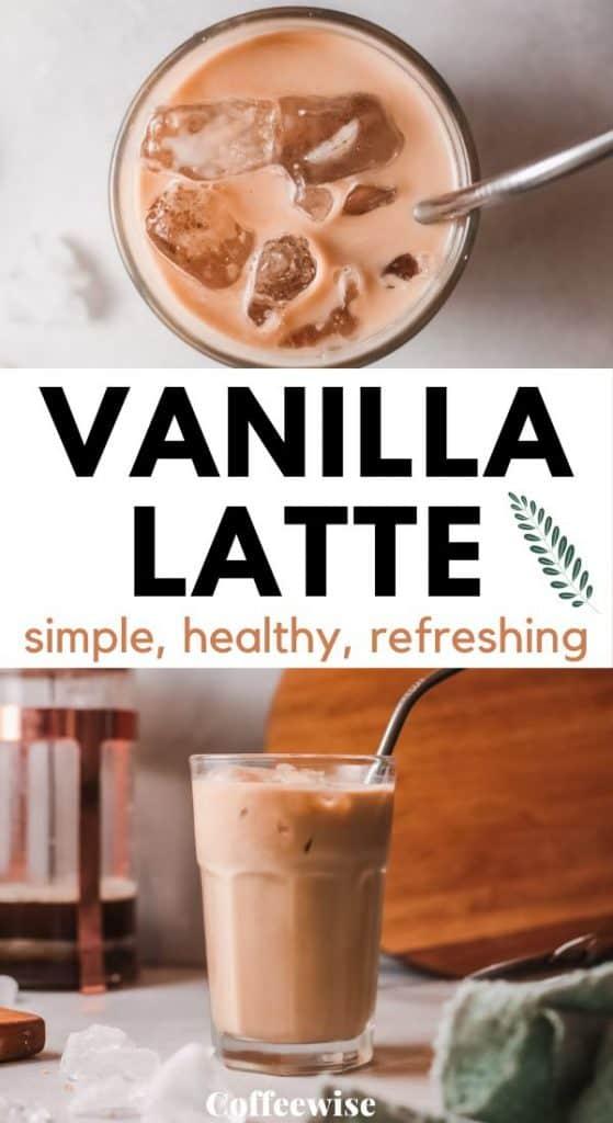 iced espresso latte with text vanilla latte