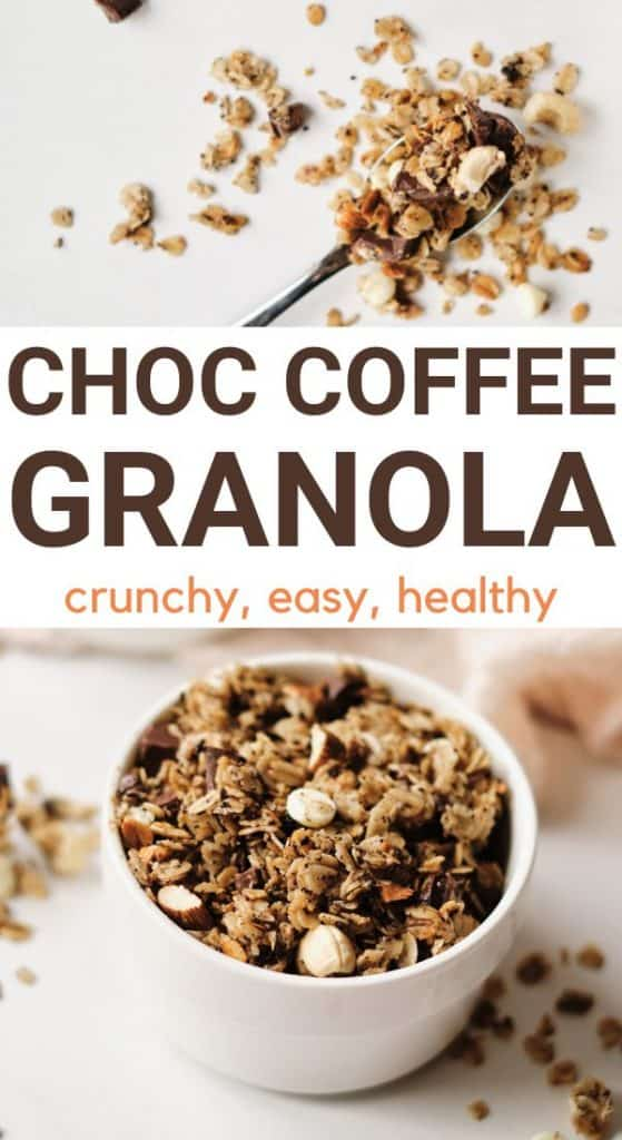 mocha granola recipe with text overlay choc coffee granola