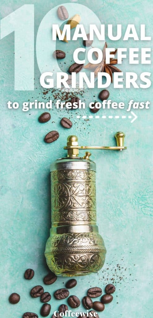 vintage manual grinder for coffee on blue background with text overlay manual coffee grinders.